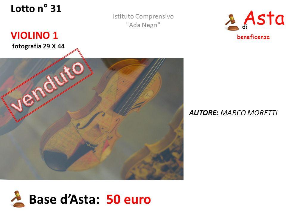Asta beneficenza di Lotto n° 31 VIOLINO 1 fotografia 29 X 44 AUTORE: MARCO MORETTI Base d'Asta: 50 euro Istituto Comprensivo