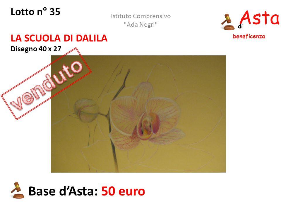 Asta beneficenza di Lotto n° 35 LA SCUOLA DI DALILA Disegno 40 x 27 Base d'Asta: 50 euro Istituto Comprensivo