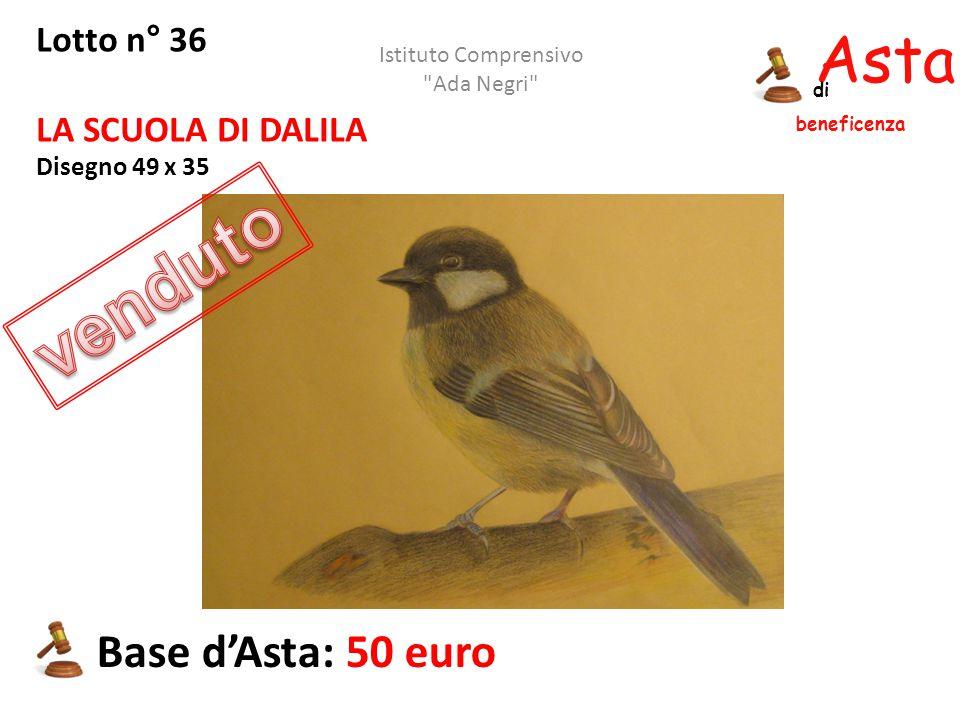 Asta beneficenza di Lotto n° 36 LA SCUOLA DI DALILA Disegno 49 x 35 Base d'Asta: 50 euro Istituto Comprensivo