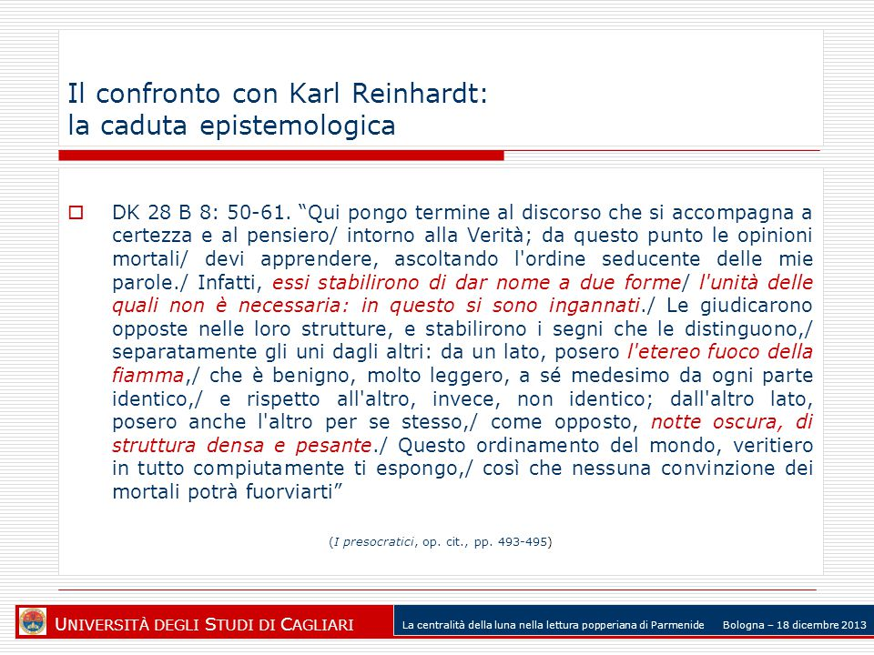 Il confronto con Karl Reinhardt: la caduta epistemologica  DK 28 B 8: 50-61.