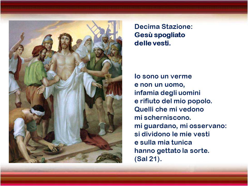 Nona Stazione: Gesù cade per la terza volta. Gesù Cristo, pur essendo di natura divina umiliò se stesso, rendendosi obbediente fino alla morte e alla