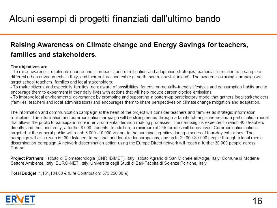 16 Raising Awareness on Climate change and Energy Savings for teachers, families and stakeholders.
