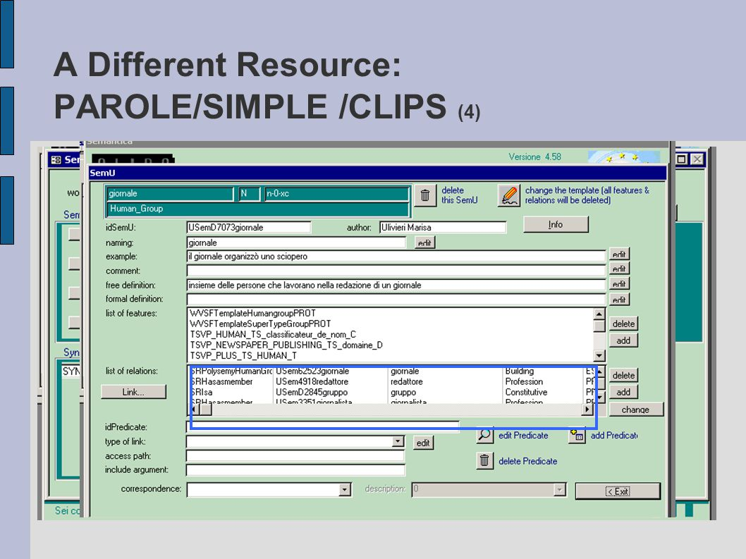 A Different Resource: PAROLE/SIMPLE /CLIPS (4)