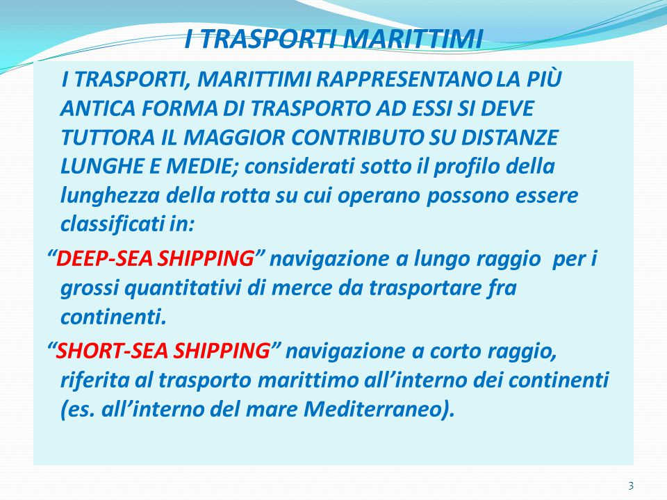 IL GIGANTISMO NAVALE Con l'introduzione delle rotte pendulum (evitano Panama) si è determinato il gigantismo navale con la costruzione di navi porta-container da 16000 cui presto se ne aggiungeranno da 18000 teu.
