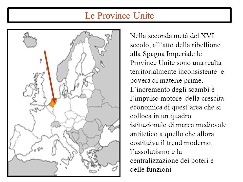 Nella seconda metà del XVI secolo, all'atto della ribellione alla Spagna Imperiale le Province Unite sono una realtà territorialmente inconsistente e povera di materie prime.