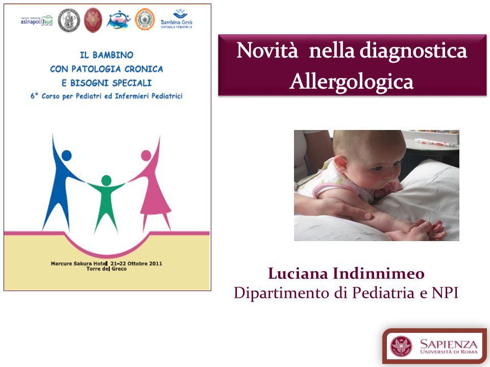 Luciana Indinnimeo Dipartimento di Pediatria e NPI
