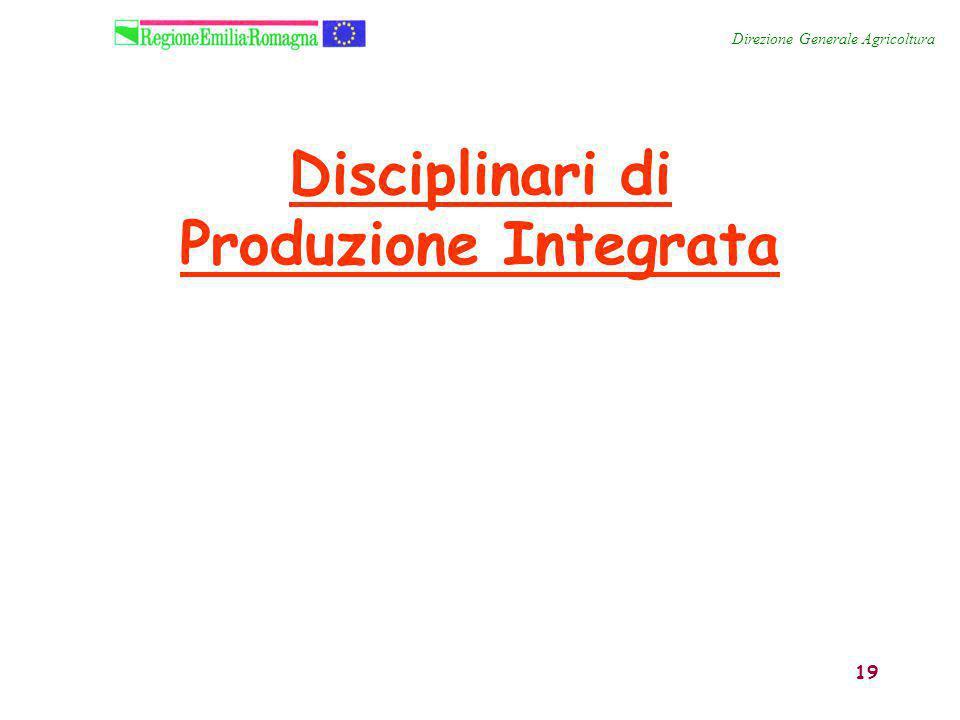 19 Disciplinari di Produzione Integrata Direzione Generale Agricoltura