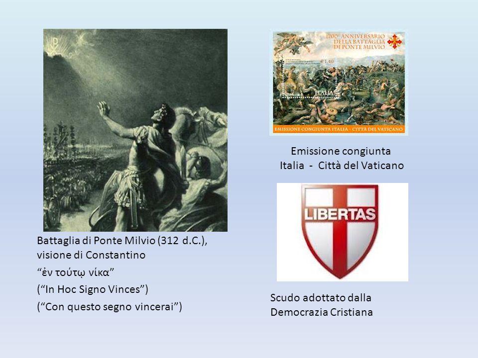 """Battaglia di Ponte Milvio (312 d.C.), visione di Constantino """"ἐν τούτῳ νίκα"""" (""""In Hoc Signo Vinces"""") (""""Con questo segno vincerai"""") Scudo adottato dall"""