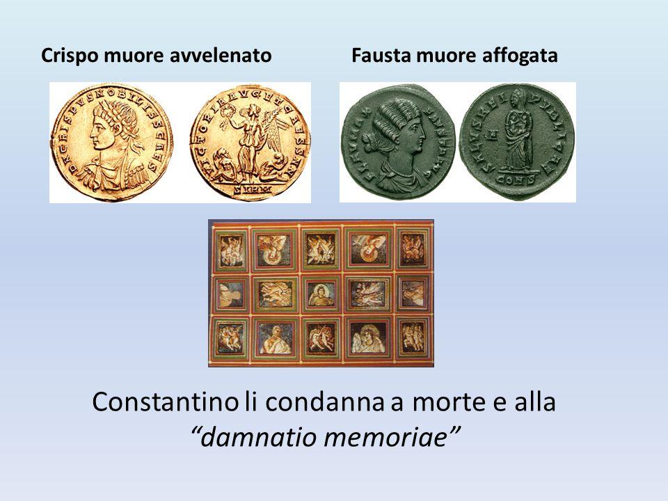 """Constantino li condanna a morte e alla """"damnatio memoriae"""" Crispo muore avvelenatoFausta muore affogata"""