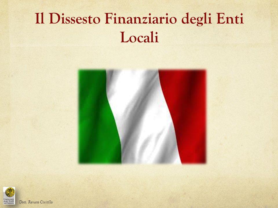 Il Dissesto Finanziario degli Enti Locali Dott. Renato Civitillo