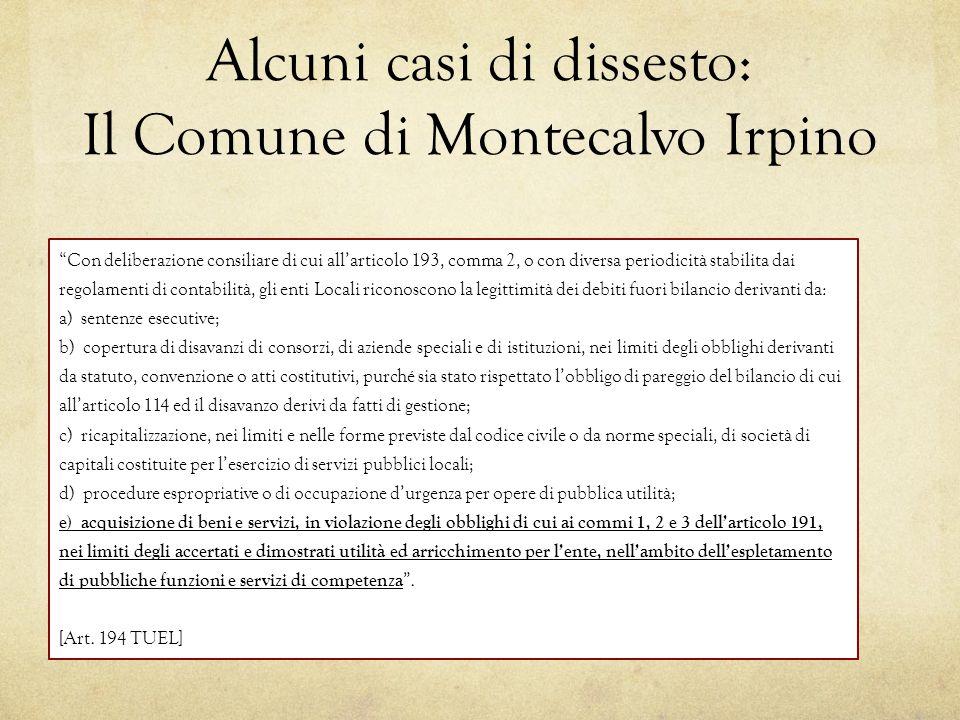 """Alcuni casi di dissesto: Il Comune di Montecalvo Irpino """"Con deliberazione consiliare di cui all'articolo 193, comma 2, o con diversa periodicità stab"""