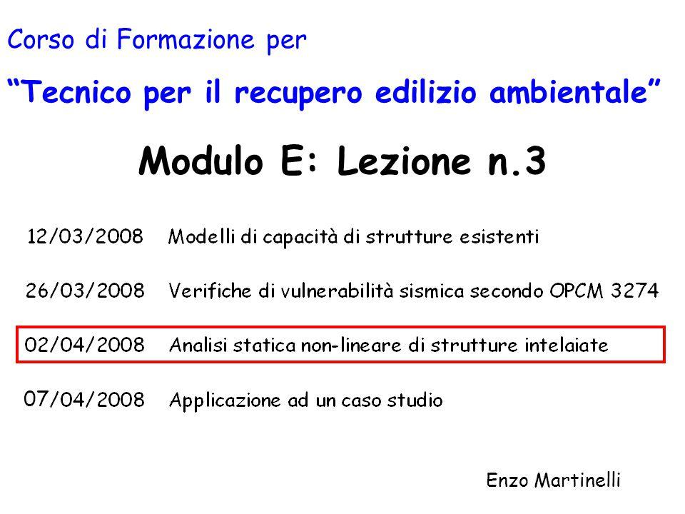 """Modulo E: Lezione n.3 Enzo Martinelli Corso di Formazione per """"Tecnico per il recupero edilizio ambientale"""" 07"""