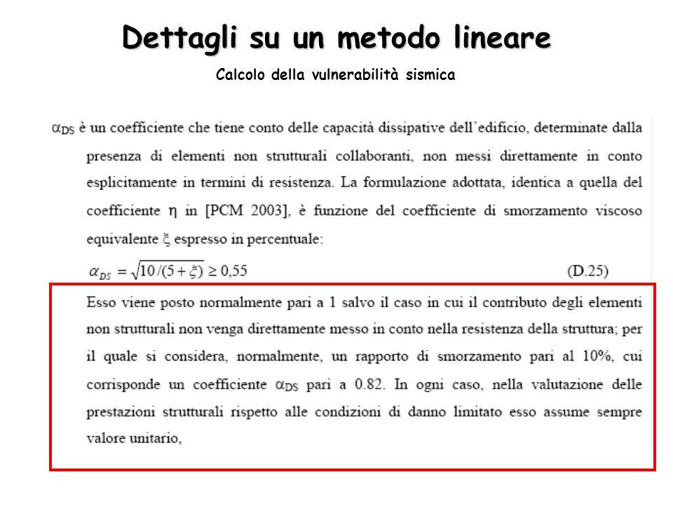 Dettagli su un metodo lineare Calcolo della vulnerabilità sismica