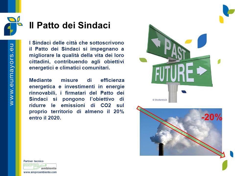 Partner tecnico www.sinproambiente.com Il Patto dei Sindaci I Sindaci delle città che sottoscrivono il Patto dei Sindaci si impegnano a migliorare la qualità della vita dei loro cittadini, contribuendo agli obiettivi energetici e climatici comunitari.