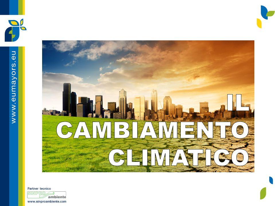 Partner tecnico www.sinproambiente.com La lotta contro il cambiamento climatico Il cambiamento climatico rappresenta una delle maggiori sfide che l umanità dovrà affrontare nei prossimi anni.