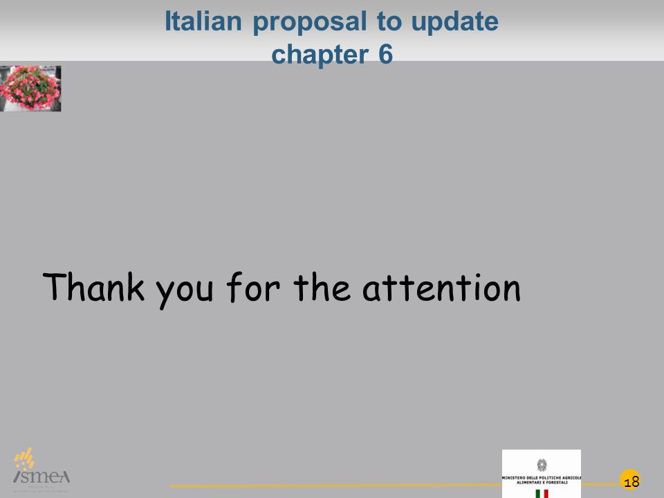 Italian proposal to update chapter 6 Thank you for the attention 18