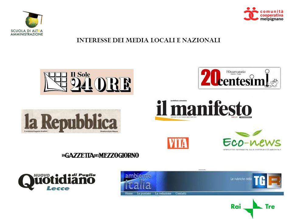 INTERESSE DEI MEDIA LOCALI E NAZIONALI