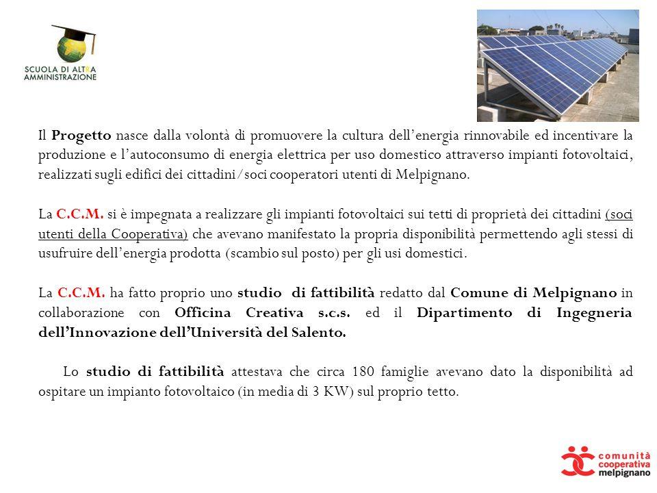Il Progetto nasce dalla volontà di promuovere la cultura dell'energia rinnovabile ed incentivare la produzione e l'autoconsumo di energia elettrica pe