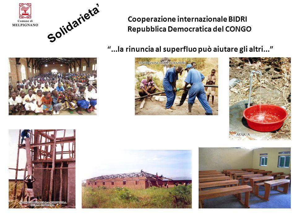 """Solidarieta' Cooperazione internazionale BIDRI Repubblica Democratica del CONGO """"...la rinuncia al superfluo può aiutare gli altri..."""""""