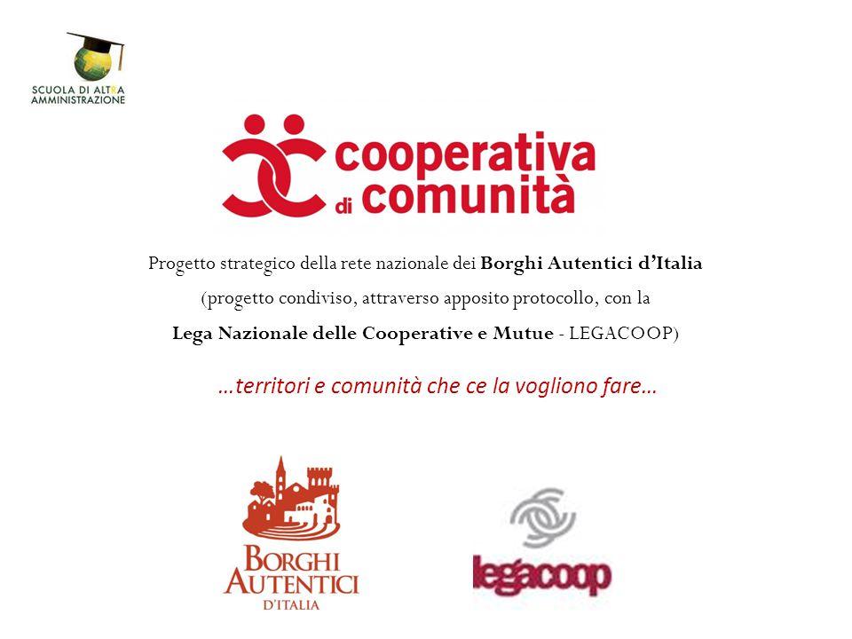 Progetto strategico della rete nazionale dei Borghi Autentici d'Italia (progetto condiviso, attraverso apposito protocollo, con la Lega Nazionale dell