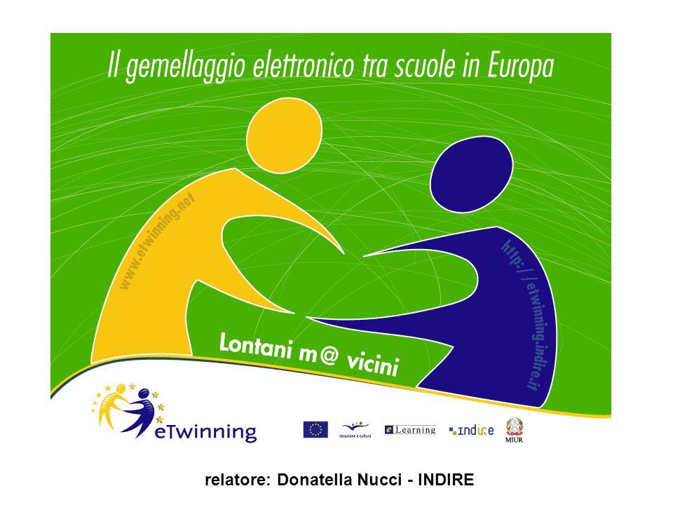 Registrazioni e Gemellaggi ITALIA 12/22 Fino a Giugno 2005 Donatella Nucci - INDIRE