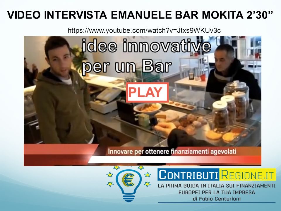 "VIDEO INTERVISTA EMANUELE BAR MOKITA 2'30"" https://www.youtube.com/watch?v=Jtxs9WKUv3c"