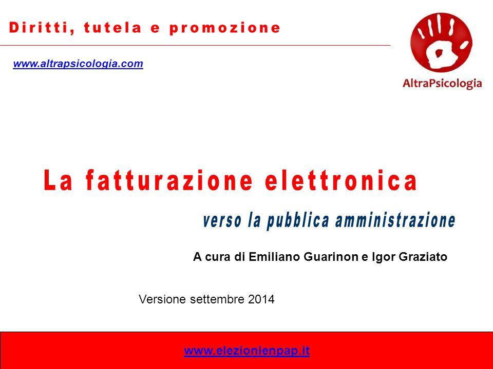 www.elezionienpap.it A cura di Emiliano Guarinon e Igor Graziato www.altrapsicologia.com Versione settembre 2014