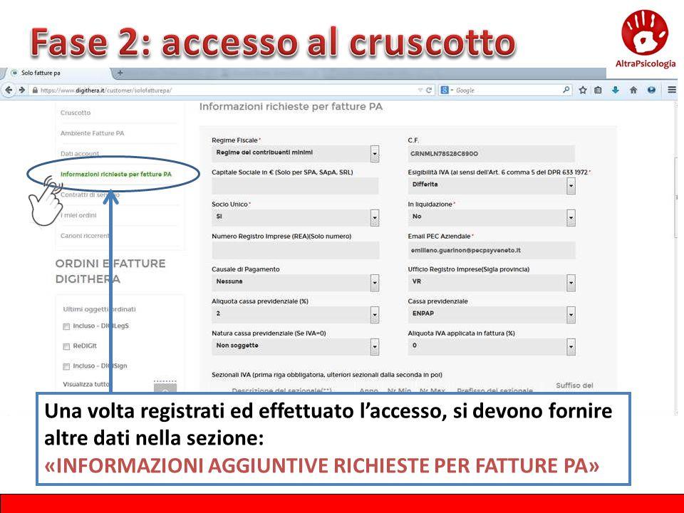 Una volta registrati ed effettuato l'accesso, si devono fornire altre dati nella sezione: «INFORMAZIONI AGGIUNTIVE RICHIESTE PER FATTURE PA»