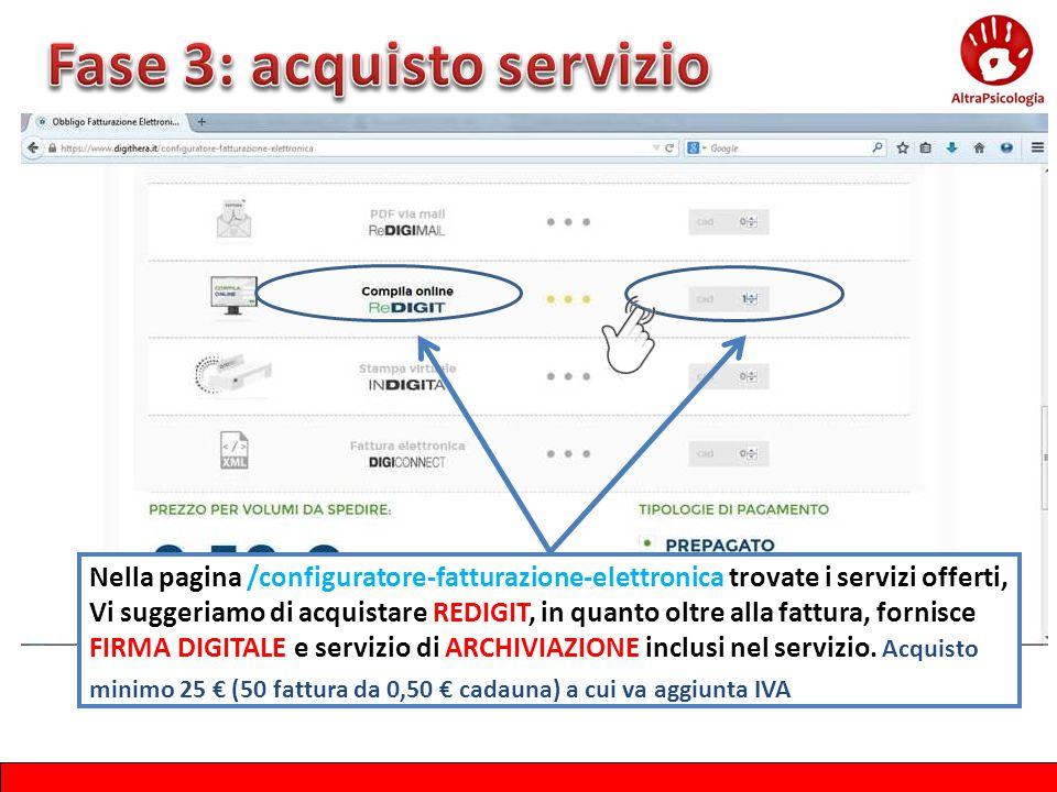 Nella pagina /configuratore-fatturazione-elettronica trovate i servizi offerti, Vi suggeriamo di acquistare REDIGIT, in quanto oltre alla fattura, for
