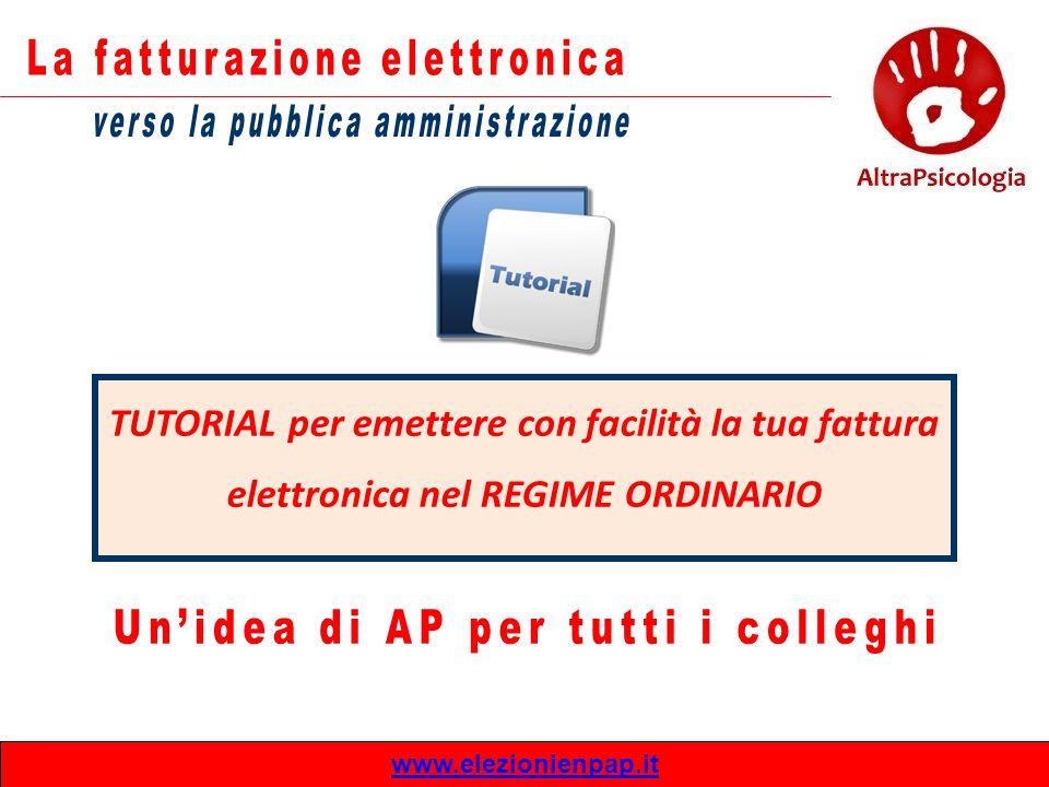 TUTORIAL per emettere con facilità la tua fattura elettronica nel REGIME ORDINARIO www.elezionienpap.it