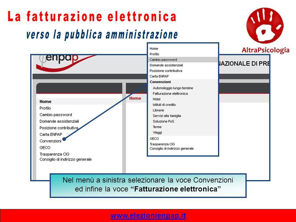 """www.elezionienpap.it Nel menù a sinistra selezionare la voce Convenzioni ed infine la voce """"Fatturazione elettronica"""""""