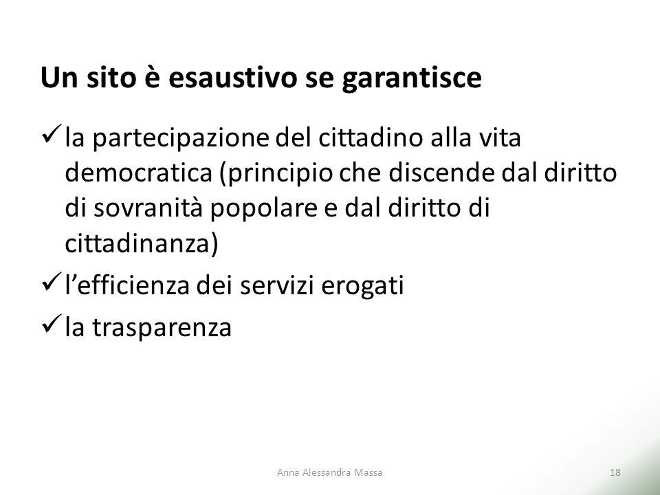 Un sito è esaustivo se garantisce la partecipazione del cittadino alla vita democratica (principio che discende dal diritto di sovranità popolare e da