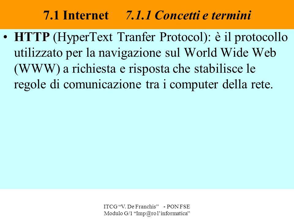 HTTPHTTP (HyperText Tranfer Protocol): è il protocollo utilizzato per la navigazione sul World Wide Web (WWW) a richiesta e risposta che stabilisce le