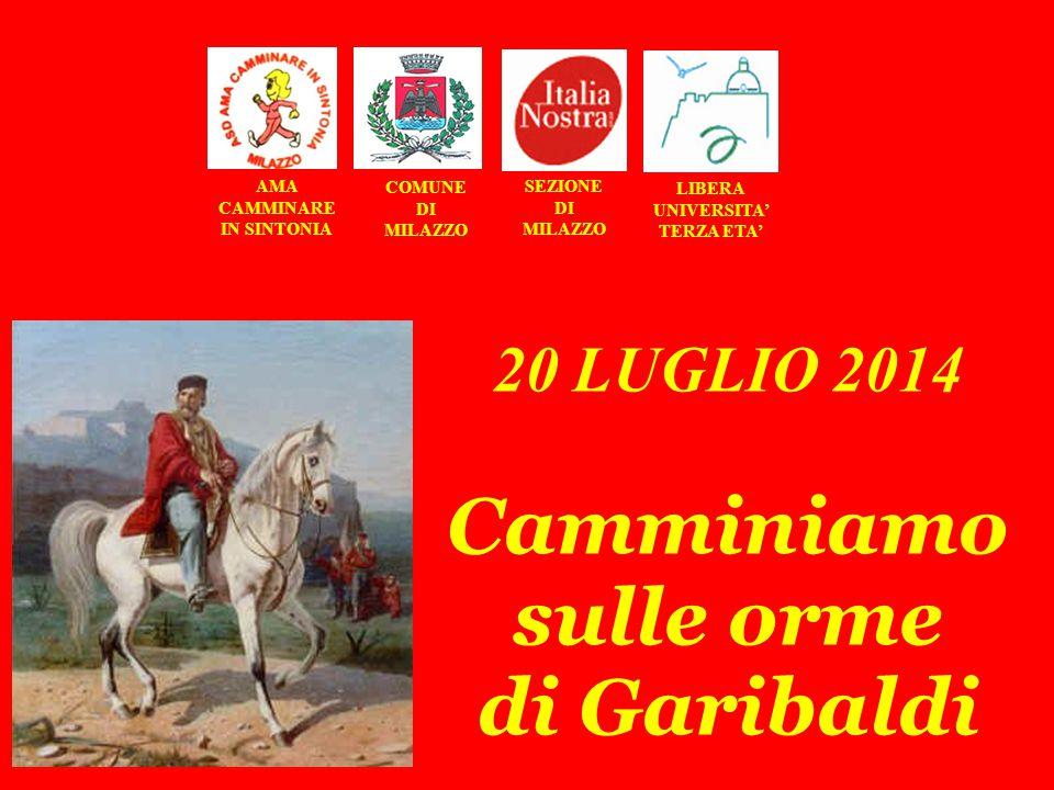 BARTOLO CANNISTRA' Garibaldi e Bosco a Milazzo MILAZZO - BASTIONE DI S. MARIA – 20 LUGLIO 2014