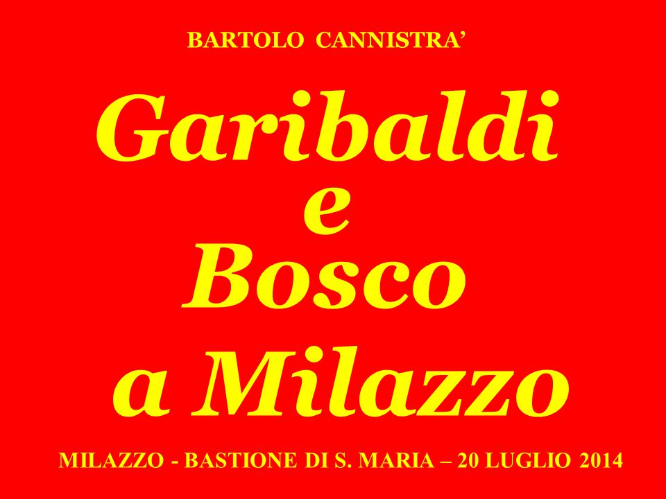 L'invio di Bosco a Milazzo