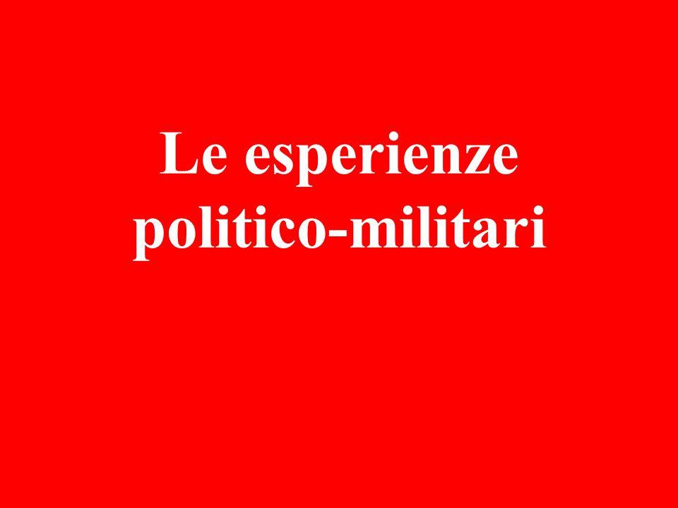 Le esperienze politico-militari