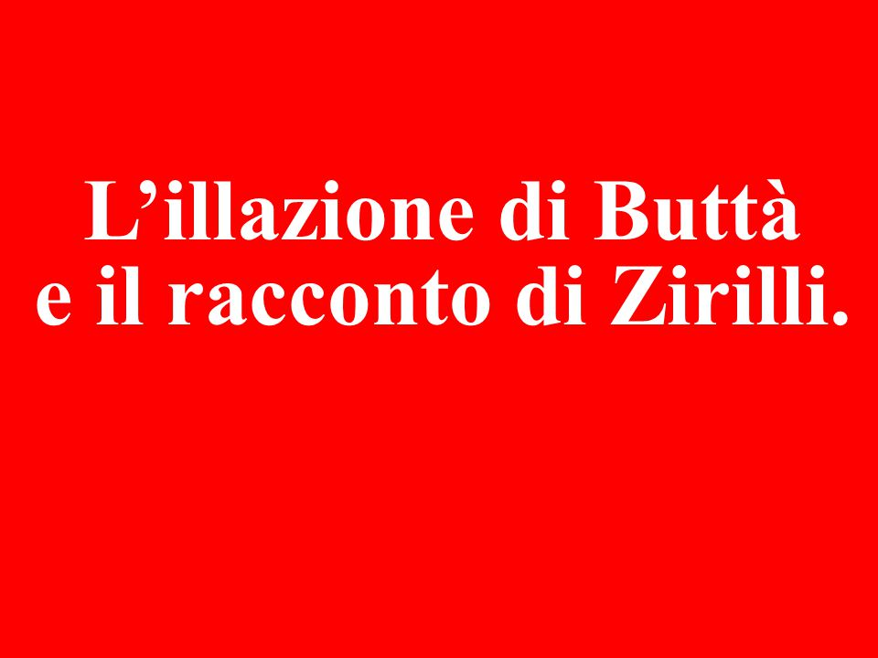 L'illazione di Buttà e il racconto di Zirilli.