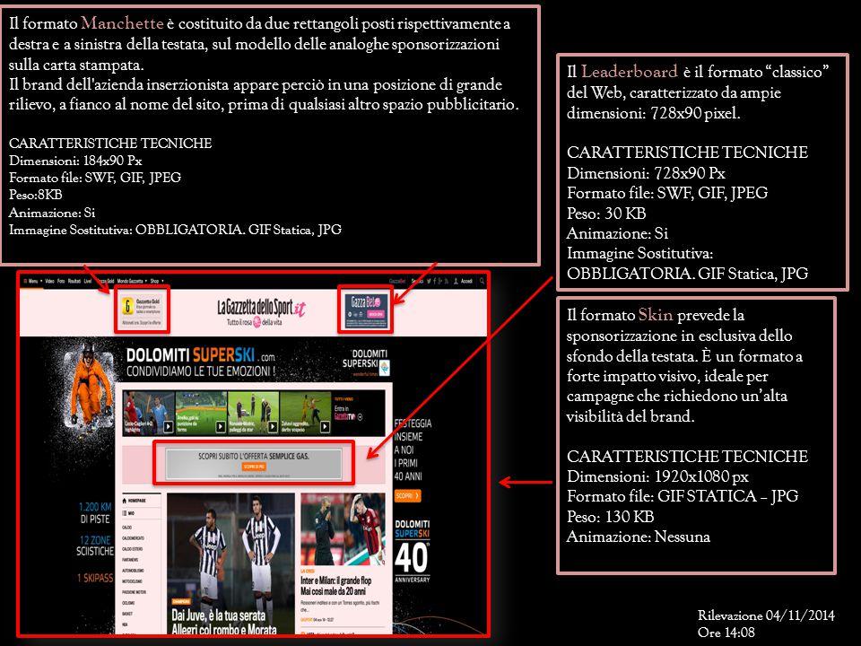 """Il Leaderboard è il formato """"classico"""" del Web, caratterizzato da ampie dimensioni: 728x90 pixel. CARATTERISTICHE TECNICHE Dimensioni: 728x90 Px Forma"""