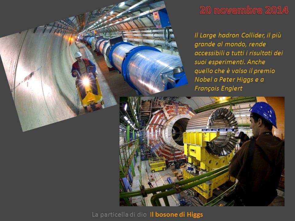 La particella di dio Il bosone di Higgs Il Large hadron Collider, il più grande al mondo, rende accessibili a tutti i risultati dei suoi esperimenti.