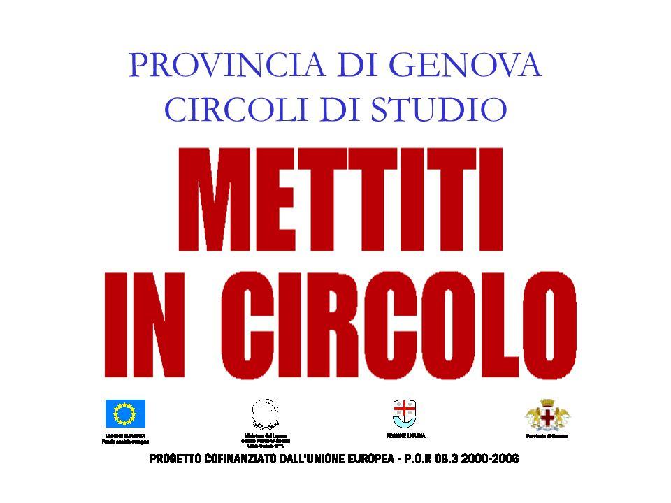 PROVINCIA DI GENOVA CIRCOLI DI STUDIO