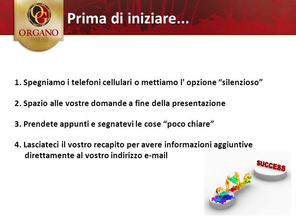 """Prima di iniziare... 1. Spegniamo i telefoni cellulari o mettiamo l' opzione """"silenzioso"""" 2. Spazio alle vostre domande a fine della presentazione 3."""