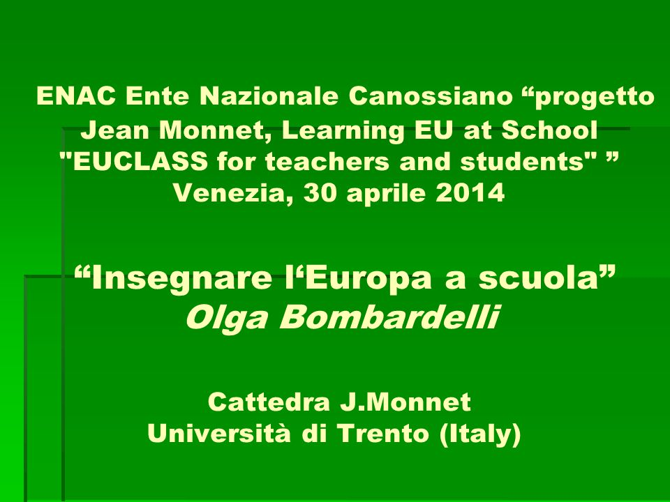 "ENAC Ente Nazionale Canossiano ""progetto Jean Monnet, Learning EU at School"