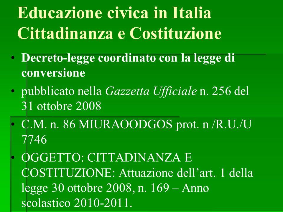 Educazione civica in Italia Cittadinanza e Costituzione Decreto-legge coordinato con la legge di conversione pubblicato nella Gazzetta Ufficiale n. 25