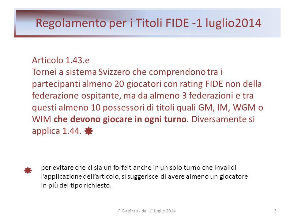 Regolamento per i Titoli FIDE -1 luglio2014 4F.