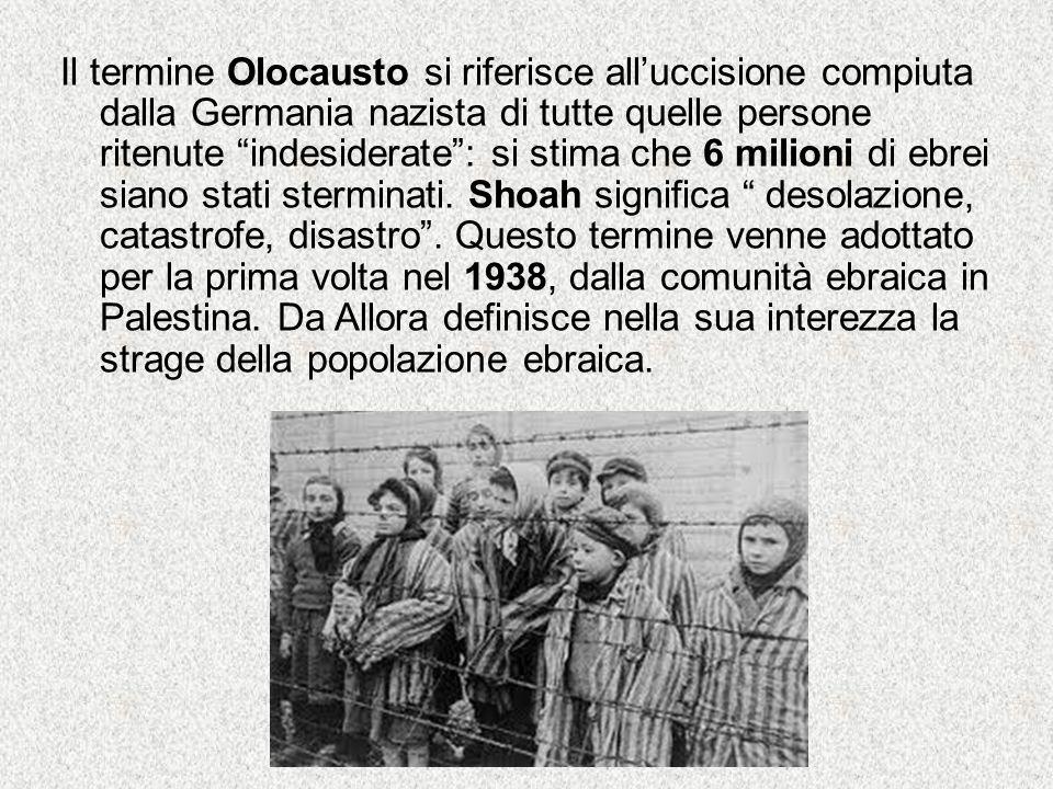 """Il termine Olocausto si riferisce all'uccisione compiuta dalla Germania nazista di tutte quelle persone ritenute """"indesiderate"""": si stima che 6 milion"""