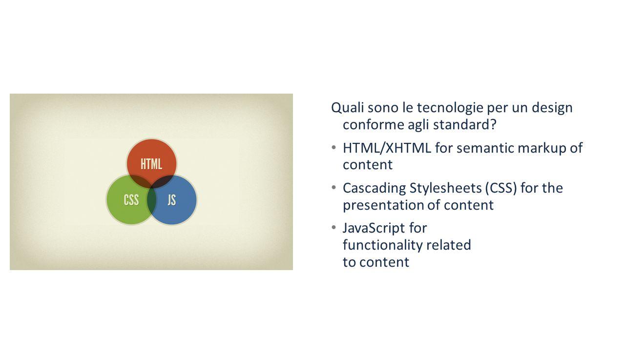 Standard consigliati Risoluzione minima schermo : 1024 x 768 Formato immagini : Jpeg, png, gif CSS + xhtml PHP + css + xhtml Controllare la validazione Dimensioni della home page ( qualche kb almassimo) Testi 12px di altezza Colori fra i 256 della tavolozza web