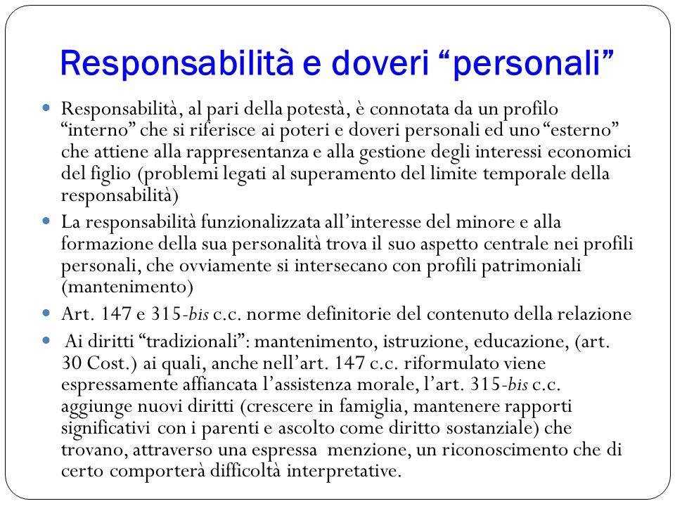 """Responsabilità e doveri """"personali"""" Responsabilità, al pari della potestà, è connotata da un profilo """"interno"""" che si riferisce ai poteri e doveri per"""