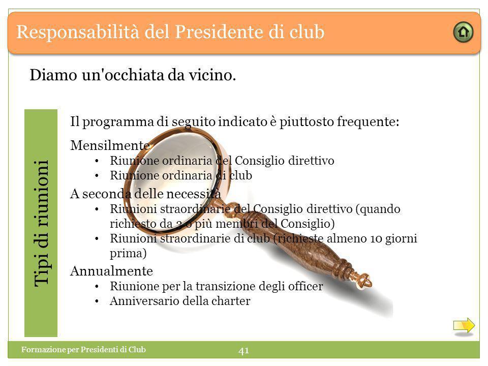 Responsabilità del Presidente di club Diamo un occhiata da vicino.