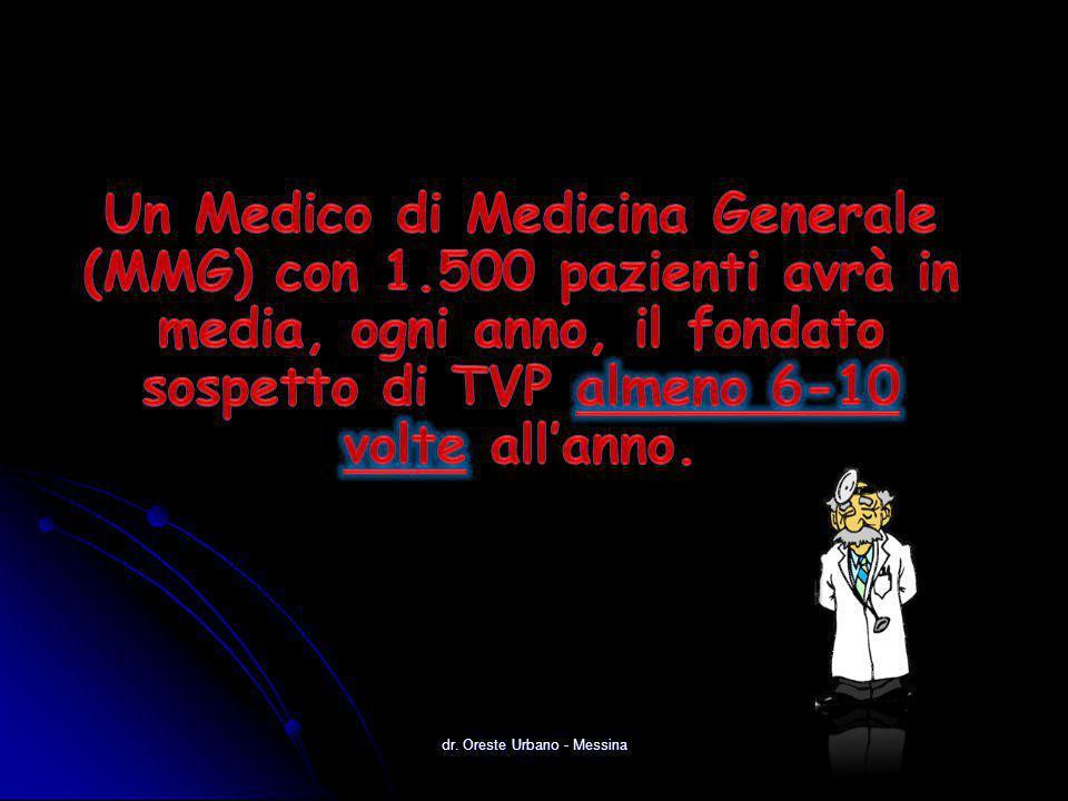 dr. Oreste Urbano - Messina TVS SAFENICA PERIFLEBITE VARICOFLEBITE