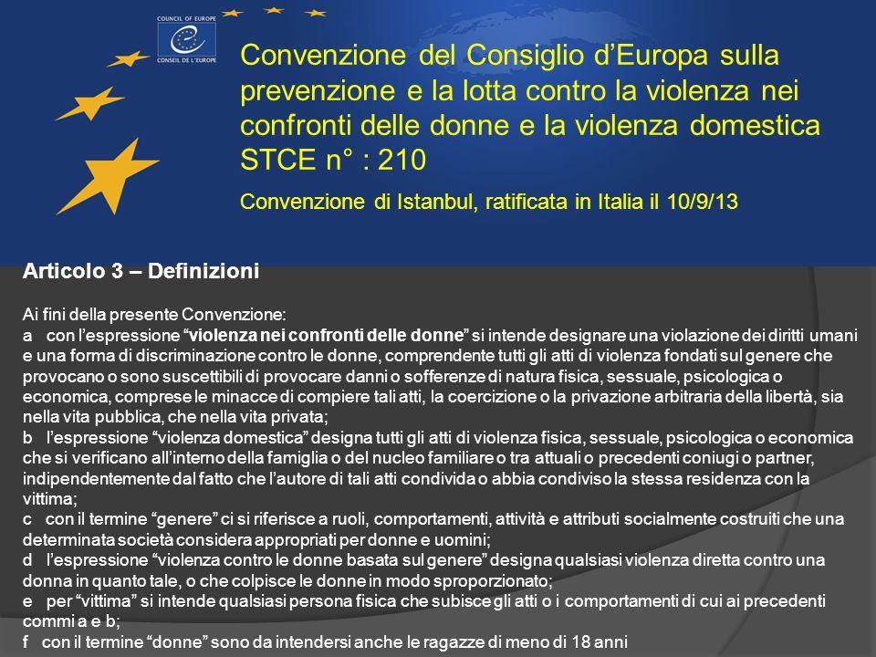 Convenzione del Consiglio d'Europa sulla prevenzione e la lotta contro la violenza nei confronti delle donne e la violenza domestica STCE n° : 210 Art